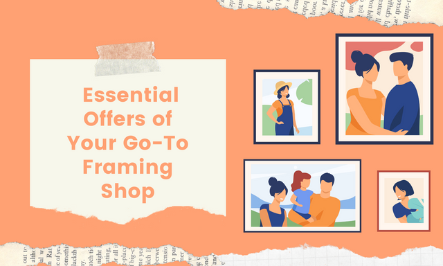 Essential-Offers-of-Your-Go-To-Framing-Shop