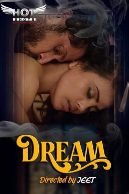 Dream 2020 HotShots Originals Hindi Short Film 720p HDRip 140MB Download