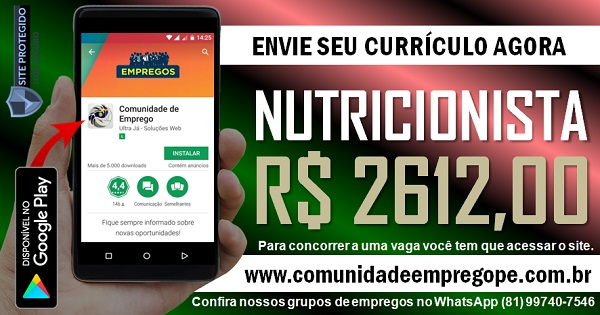 NUTRICIONISTA COM SALÁRIO DE R$ 2612,00 PARA FERNANDO DE NORONHA