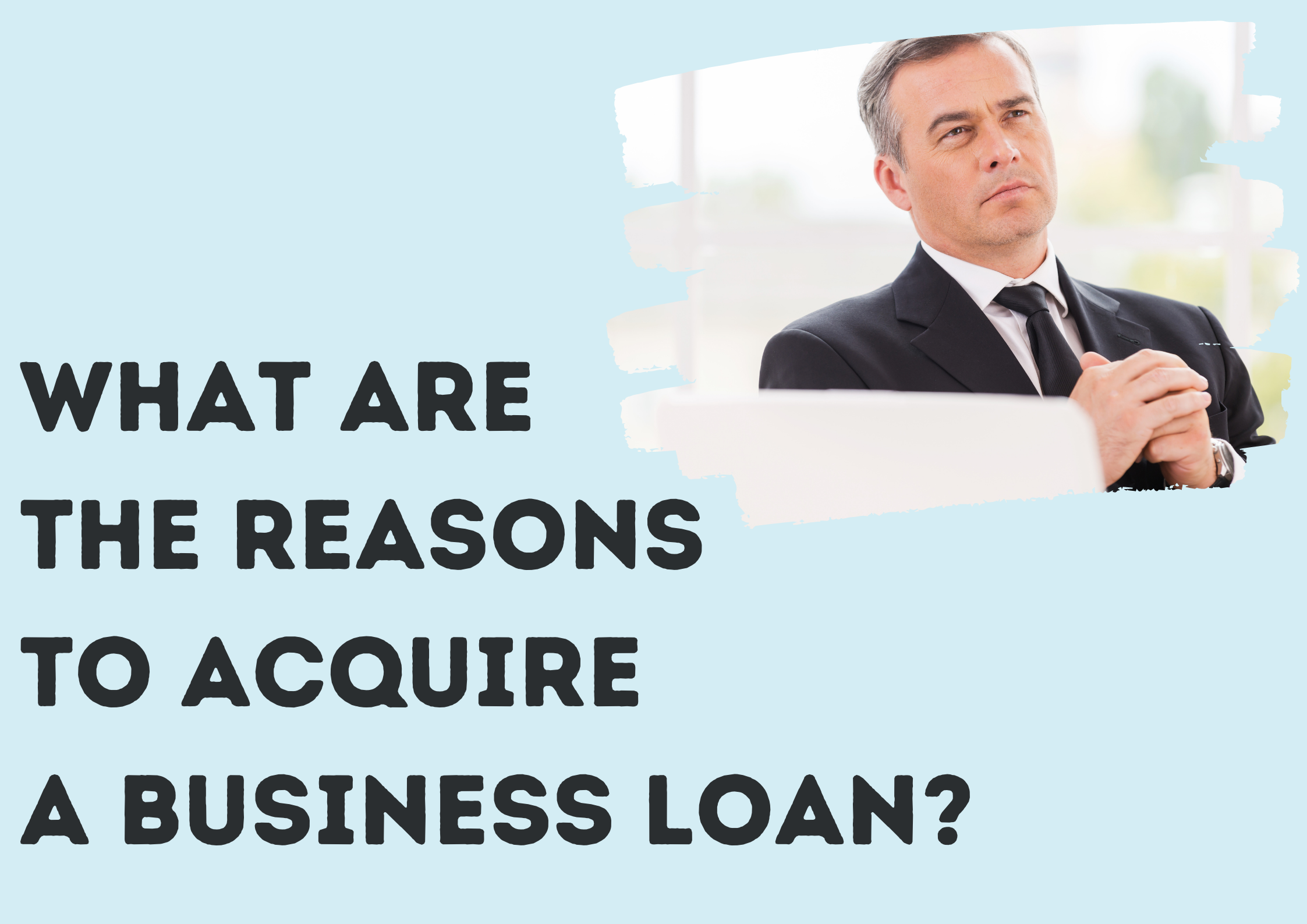 What-are-the-Reasons-to-Acquire-a-Business-Loan