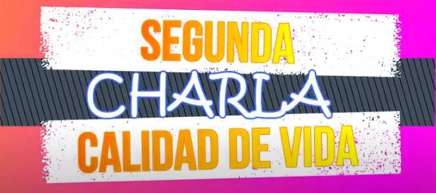 2ª CHARLA CALIDAD DE VIDA.