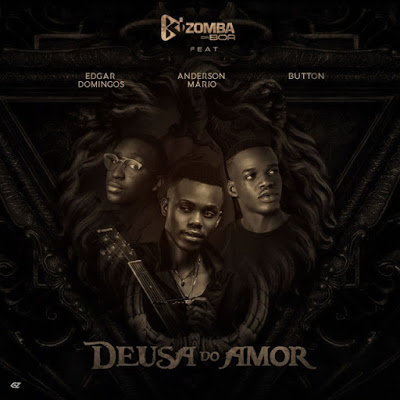 Kizomba Da Boa - Deusa Do Amor (Feat. Edgar Domingos, Anderson Mario e Button)