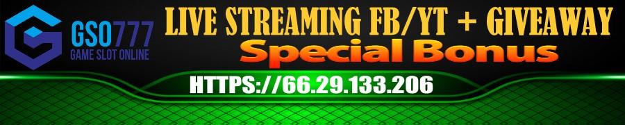 Bonus Livestreaming GSO777
