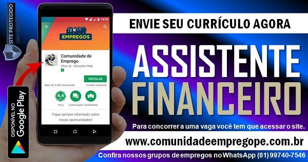 ASSISTENTE FINANCEIRO PARA EMPRESA DE CONSTRUÇÃO CIVIL EM OLINDA
