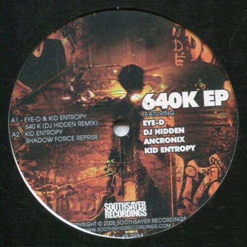 Download Eye-D / Kid Entropy / Ancronix - 640K EP mp3