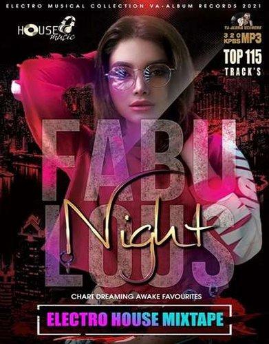 VA - Fabulous Night Electro House Mixtape (2021)