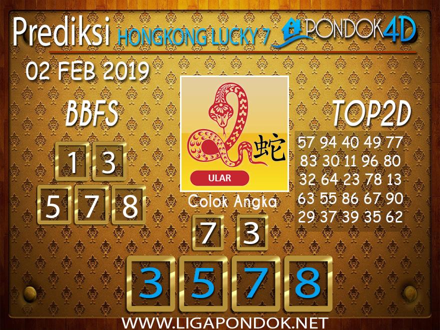 Prediksi Togel HONGKONG LUCKY7 PONDOK4D 02 FEBRUARI 2019