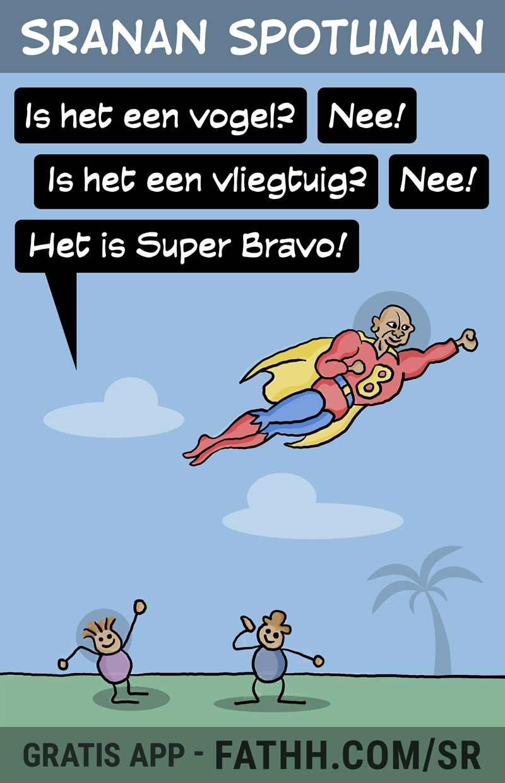 Sranan Spotuman : Super BRAVO
