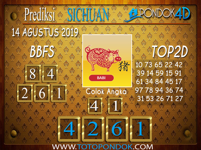 Prediksi Togel SICHUAN PONDOK4D 14 AGUSTUS 2019