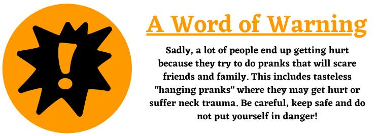 hanging pranks for Halloween warning