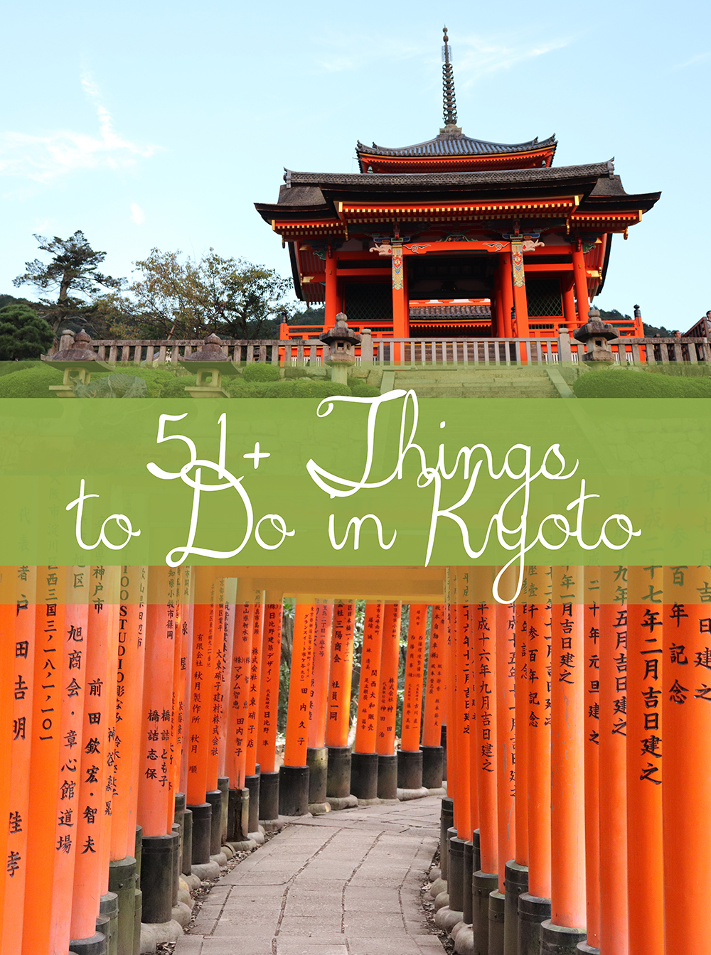 51+ Things to Do in Kyoto