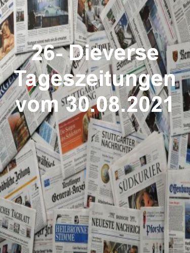 Cover: 26- Diverse Tageszeitungen vom 30  August 2021