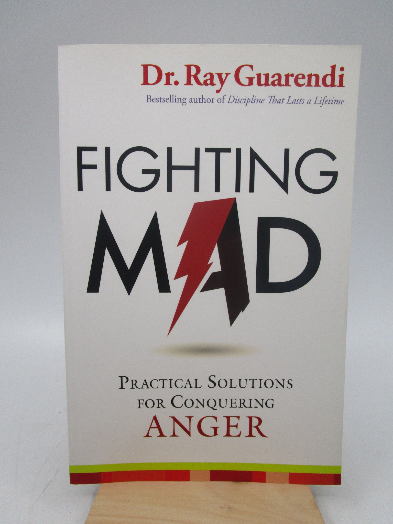 Image for Fighting Mad: Practical Solutions for Conquering Anger (Signed by the author)