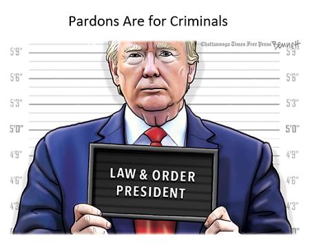 [Image: Pardons-Are-For-Criminals.png]