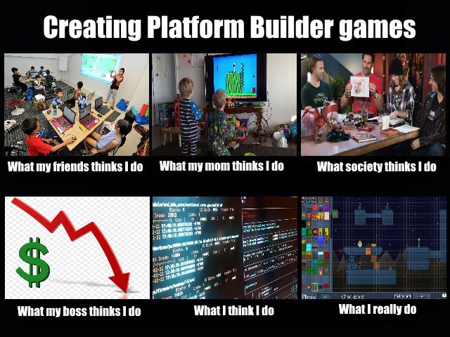 Platform Builder Memes 6.png