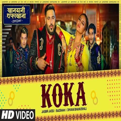 [Image: Koka-Song-Lyrics-Badshah-Dhvani-Bhanushali.jpg]