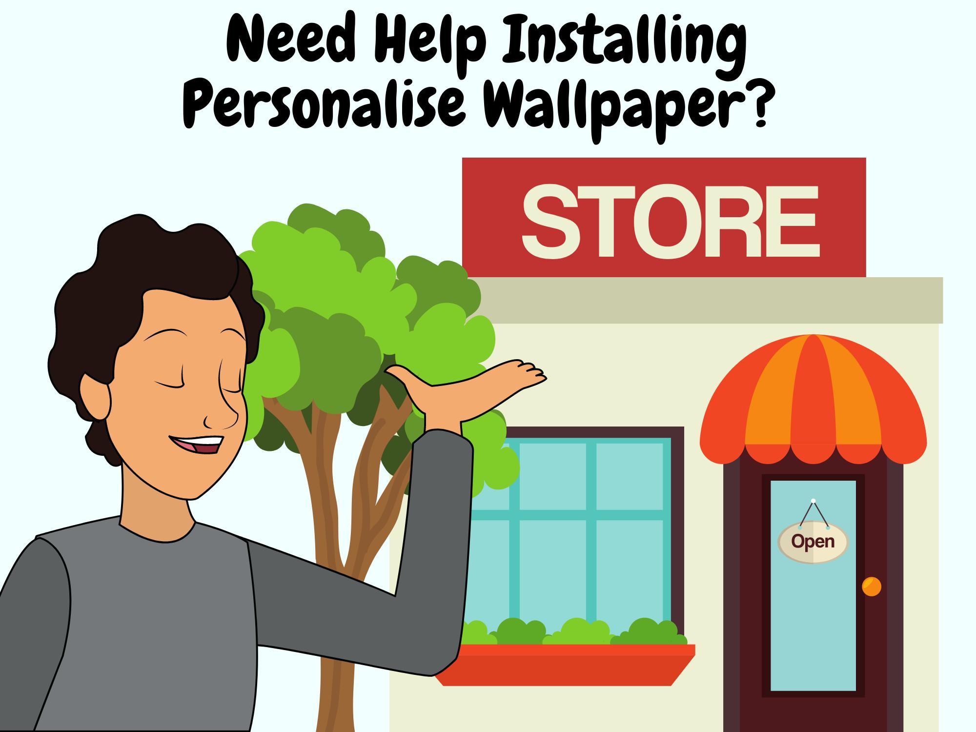 Need-Help-Installing-Personalise-Wallpaper