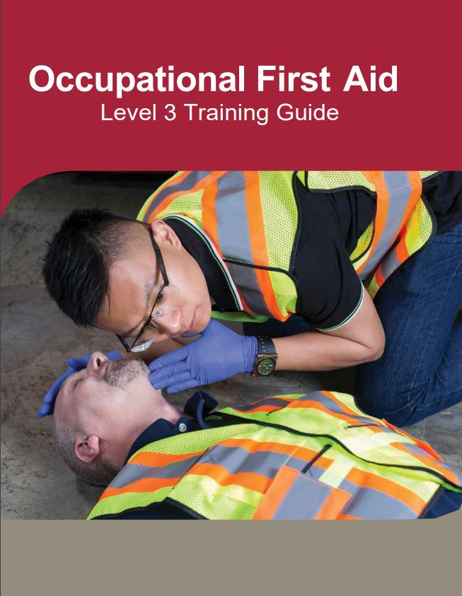 Occupational First Aid Level 3 Training Guide