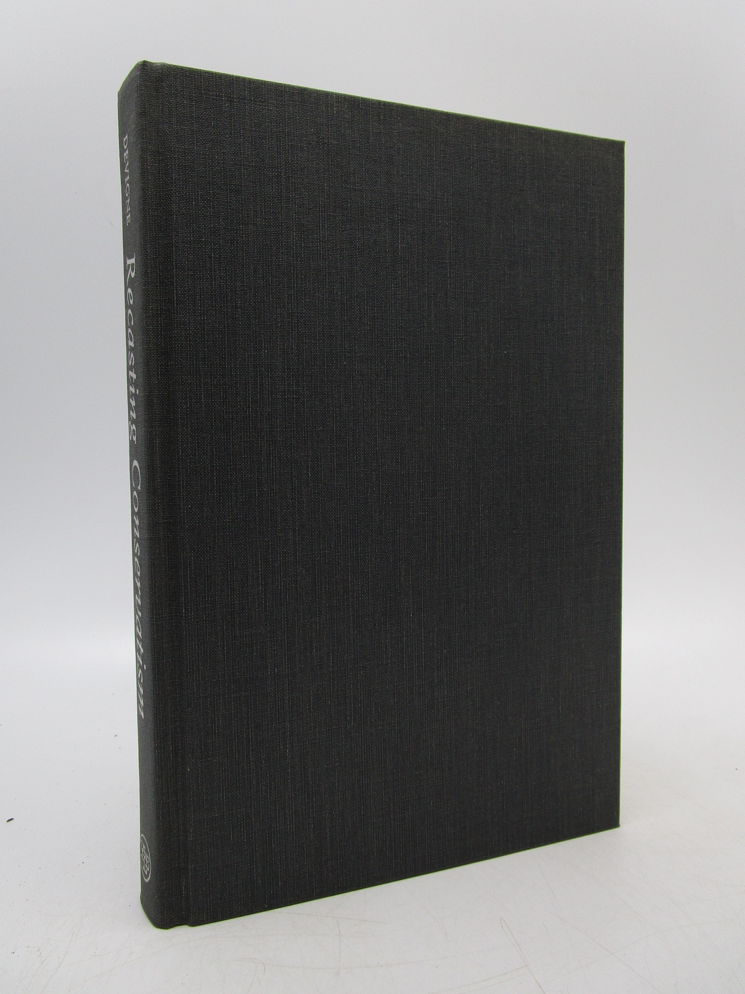 Image for Recasting Conservatism: Oakeshott, Strauss, and the Response to Postmodernism (First Edition)