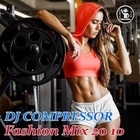 Dj Compressor - Fashion Mix 20-10 (2020) MP3