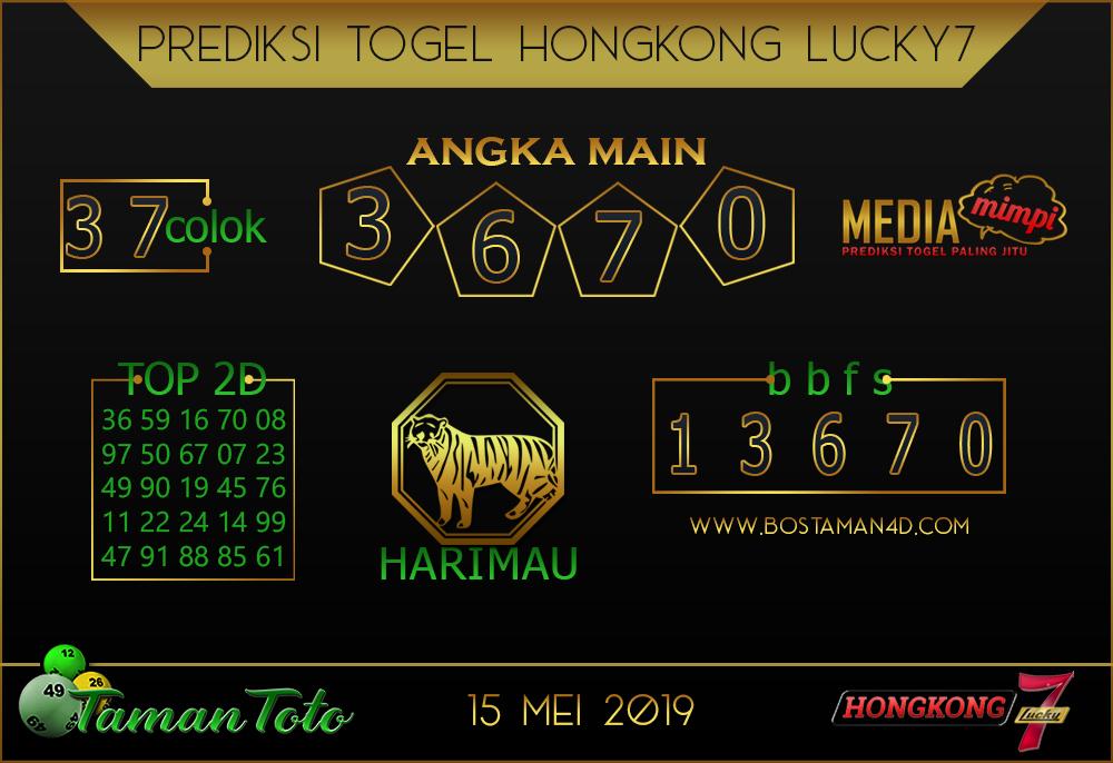 Prediksi Togel HONGKONG LUCKY 7 TAMAN TOTO 15 MEI 2019