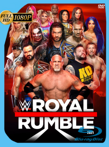 WWE: Royal Rumble (2021) WEB-DL [1080p] Latino [GoogleDrive] [zgnrips]