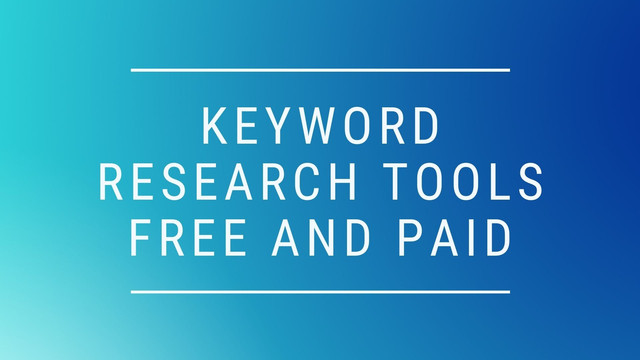 Keyword Research Tools Free and Paid