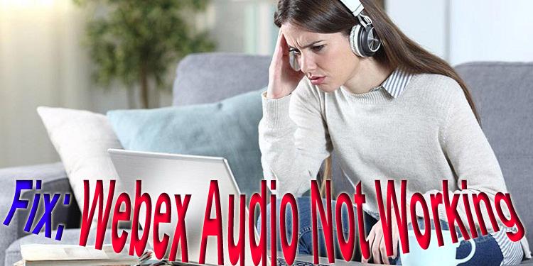 Webex-audio-not-working