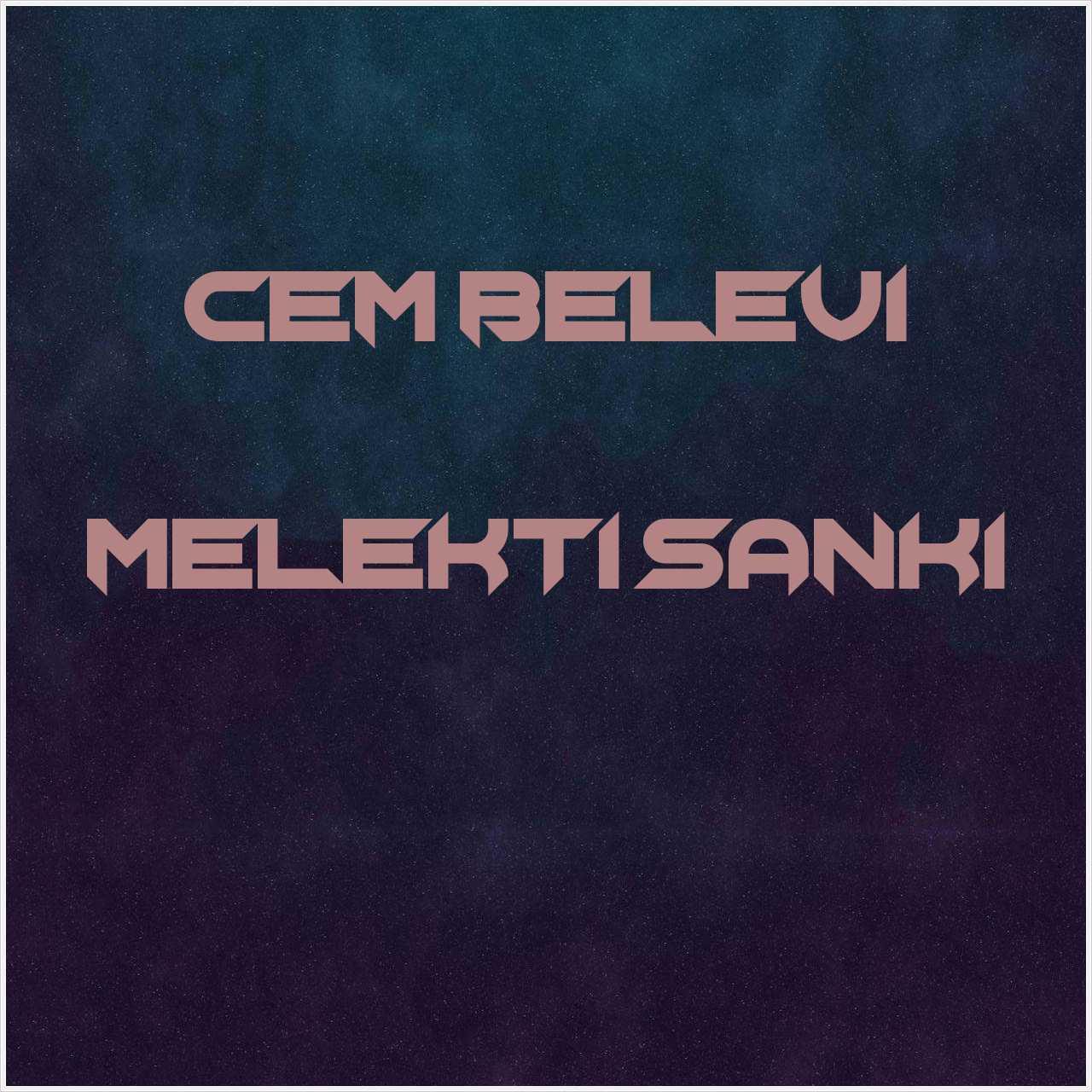 دانلود آهنگ جدید Cem Belevi به نام Melekti Sanki