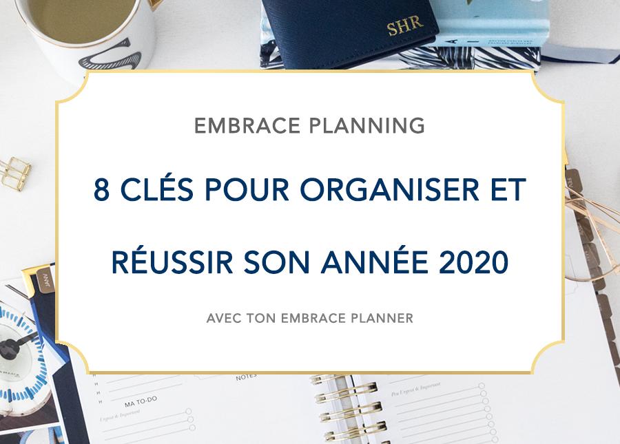 Embrace Planning - Comment organiser et planifier son année efficacement avec son Embrace Planner