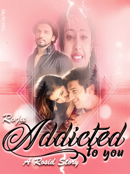 Rosid's Addicted to you