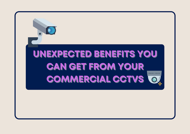 Unexpected-Benefits-You-Can-Get-from-Your-Commercial-CCTVs
