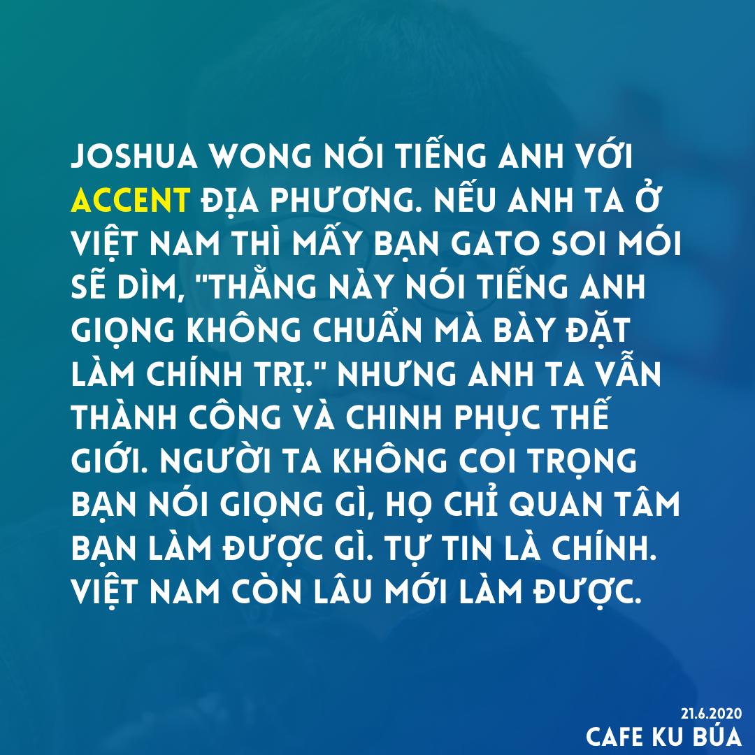ACCENT VÀ THÀNH CÔNG – JOSHUA WONG