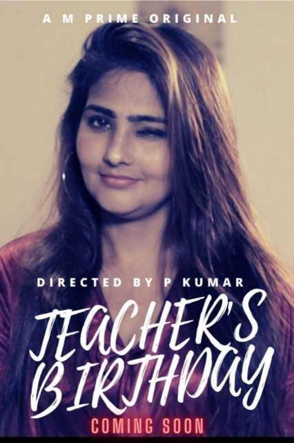 Teachers Birthday 2020 S01E03 Hindi MPrime Web Series 720p HDRip 150MB Download