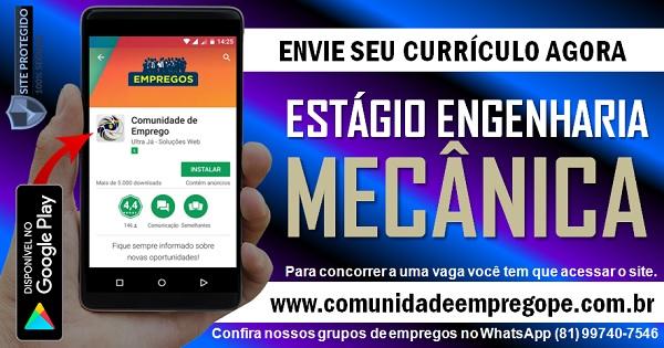 ESTÁGIO ENGENHARIA MECÂNICA COM BOLSA DE R$ 1000,00 PARA BAIRRO DE PASSARINHO