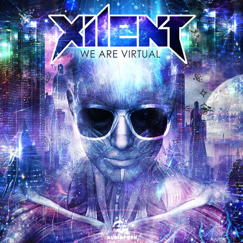 Xilent - We Are Virtual 2015