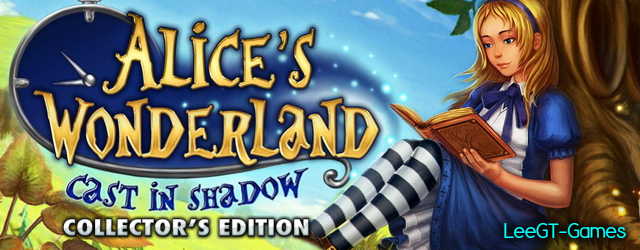 Alice's Wonderland: Cast In Shadow Collector's Edition {v.Final}