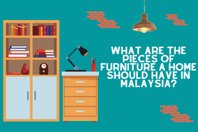 What-Are-the-Pieces-of-Furniture-a-Home-Should-Have-in-Malaysia