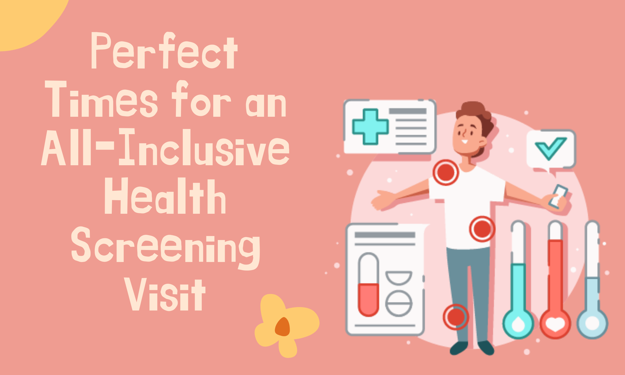 Perfect-Times-for-an-All-Inclusive-Health-Screening-Visit