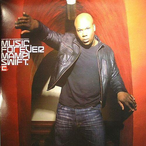 Mampi Swift - Music Forever 2005