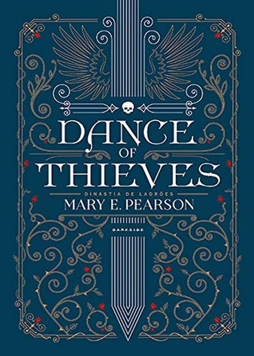Resenha #309 Dance of Thieves – Mary E. Pearson