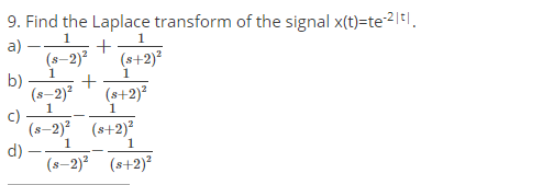 Find-the-Laplace-transform-of-the-signal-x-t-te-2t