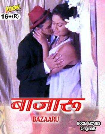 18+ Bazaaru (2021) Boom Movies Originals Hindi Short Film 720p HDRip 120MB Download