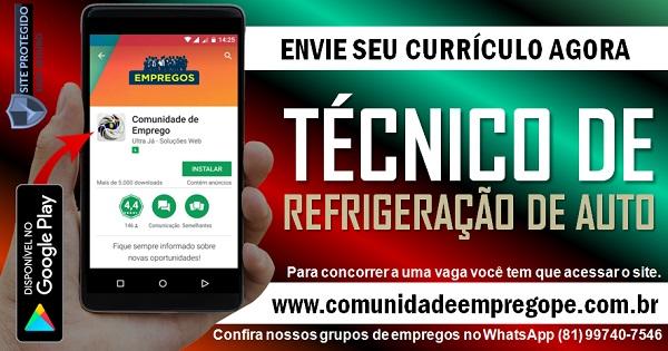 TÉCNICO EM REFRIGERAÇÃO DE AUTO COM SALÁRIO DE R$ 1900,00 PARA EMPRESA EM PRAZERES