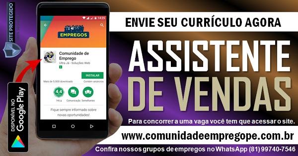 ASSISTENTE DE VENDAS COM SALÁRIO R$ 1410,30 PARA EMPRESA DO SEGMENTO LÁCTEO