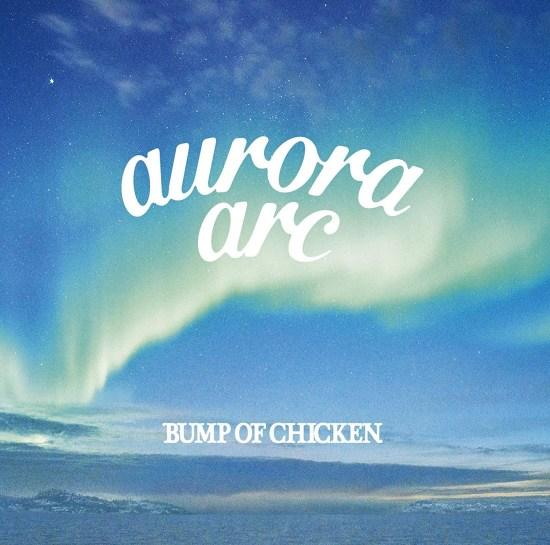 [Album] BUMP OF CHICKEN – aurora arc