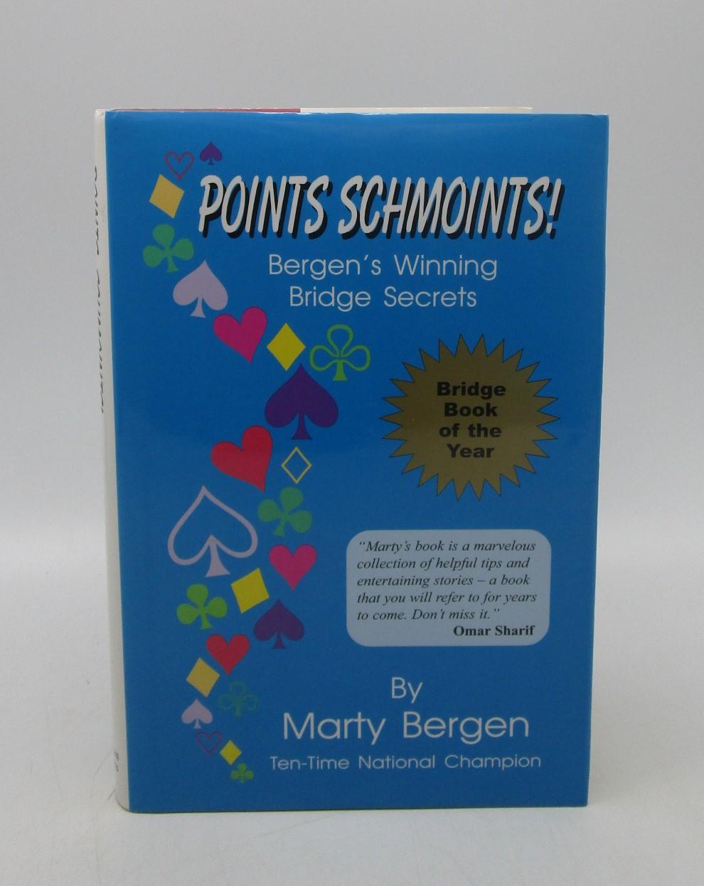 Image for Points Schmoints!: Bergen's Winning Bridge Secrets