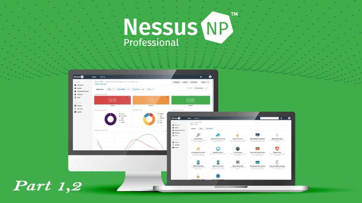Nessus Professional Crash Course - Part(1,2)