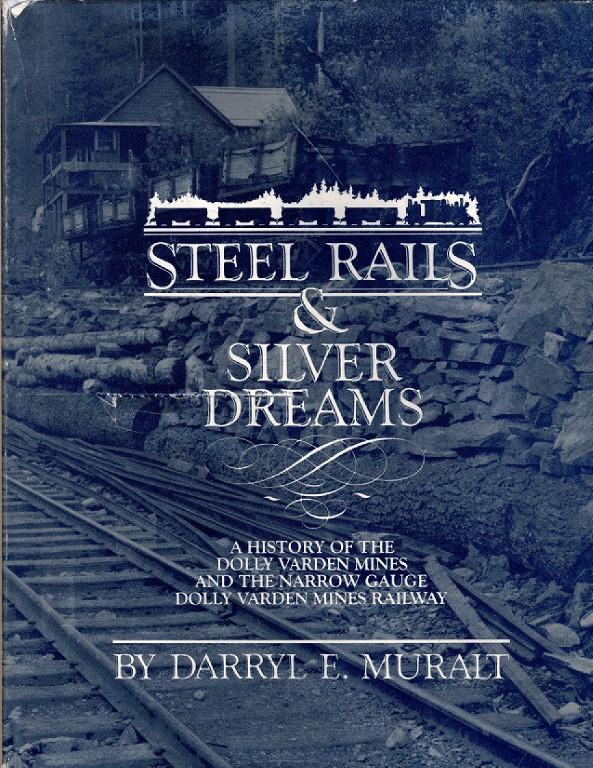 Steel Rails Silver Dreams, Darryl Muralt
