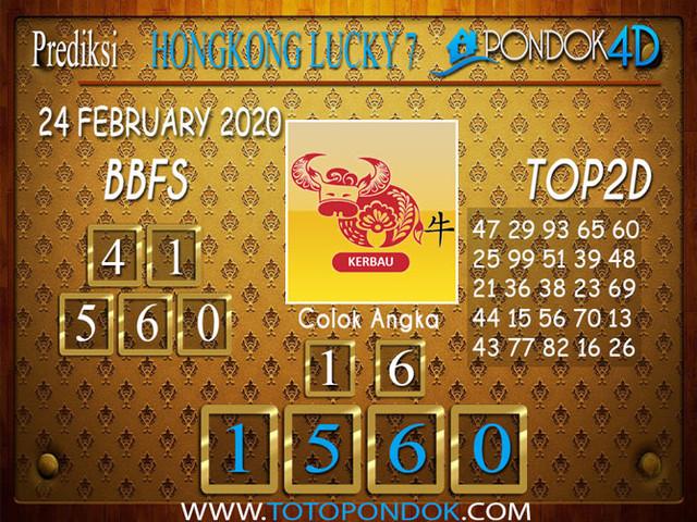 Prediksi Togel HONGKONG LUCKY 7 PONDOK4D 24 FEBRUARY 2020